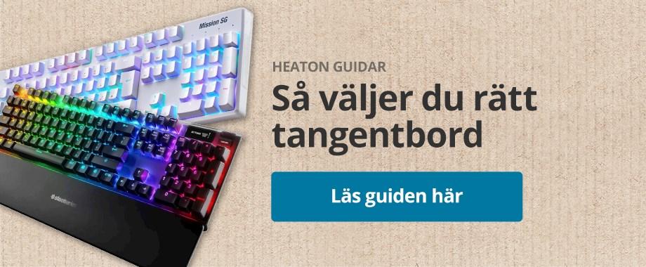 HeatoN Guidar - Så väljer du rätt gamingtangentbord