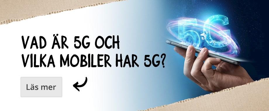 Vad är 5G och vilka mobiltelefoner har 5G?